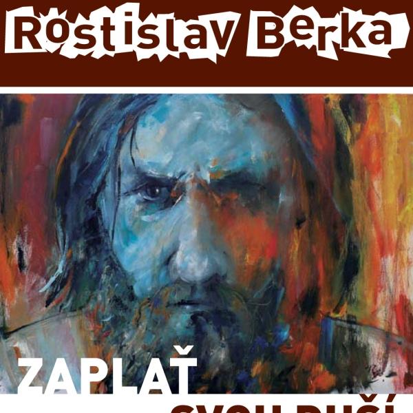 Vernisáž výstavy Rostislava Berky