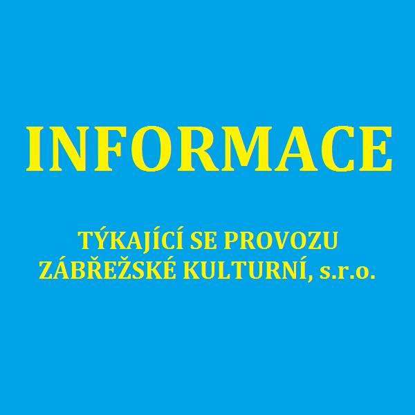Informace k provozu Zábřežské kulturní